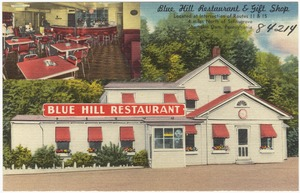 Blue Hill Restaurant & Gift Shop, located at intersection of Routes 11 & 15, 4 miles north of Selinsgrove, Shamokin Dam, Pennsylvania