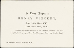 Memorial card for Henry Vincent, London, [England]