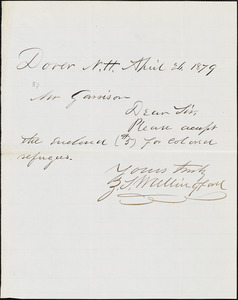Letter from Zimri Scates Wallingford, Dover, N[ew] H[ampshire], to William Lloyd Garrison, 1879 April 26