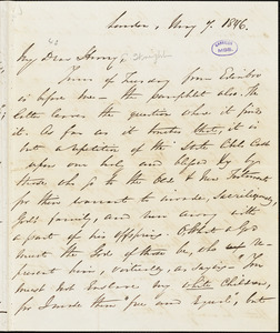 Letter from George Thompson, London, [England], to Henry Clarke Wright, 1846 May 7
