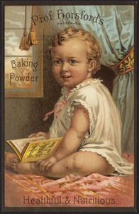 Prof. Horsford's phosphatic baking powder. Healthful & nutritious