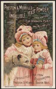 Preston & Merrill's Infallible Yeast Powder, unrivaled for strength purity and reliability