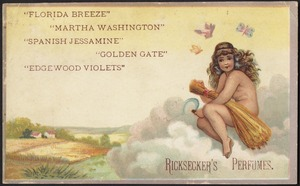 """Florida Breeze"" ""Martha Washington"" ""Spanish Jessamine"" ""Golden Gate"" ""Edgewood Violets"" Ricksecker's Perfumes."