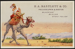 Arabian mail carrier. H. A. Bartlett & Co., Philadelphia & Boston - blacking, bluing, stove polish