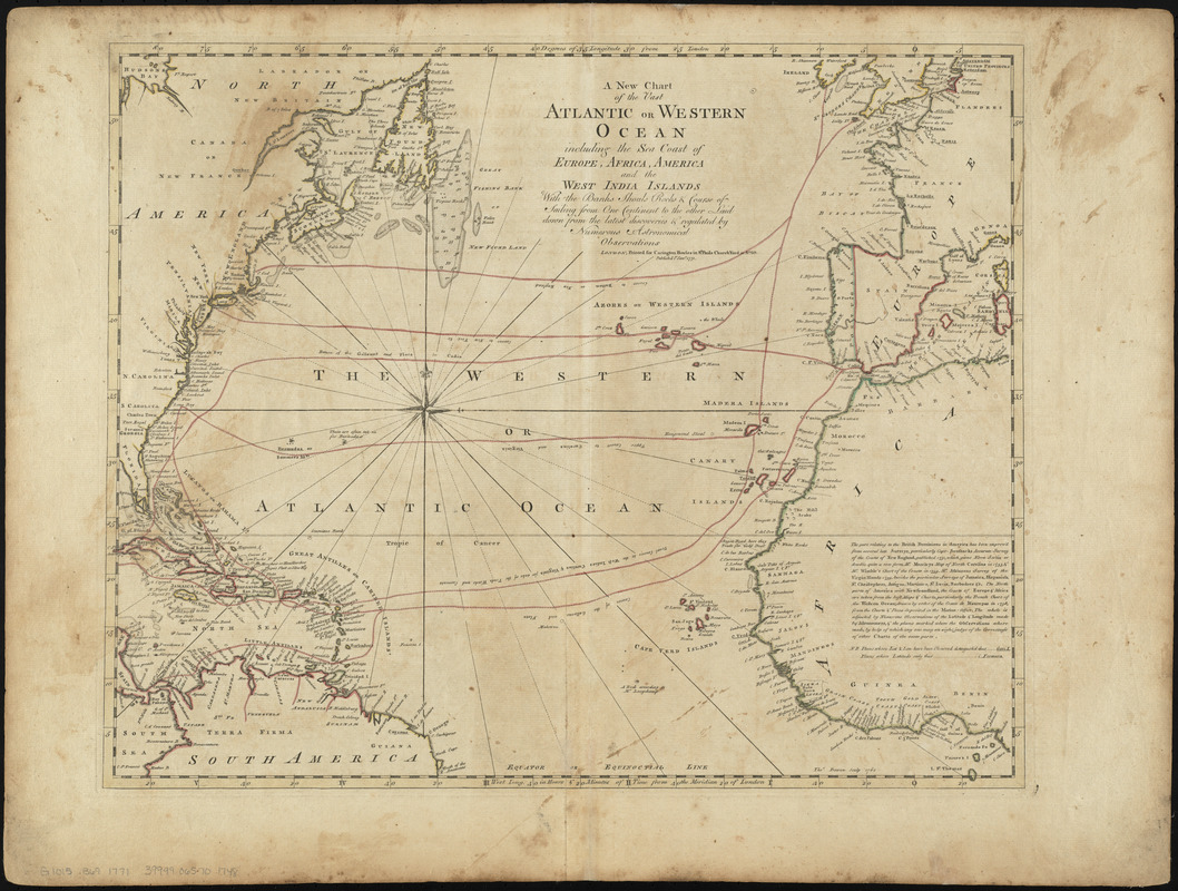 A new chart of the vast Atlantic or Western Ocean including the sea coast of Europe, Africa, America, and the West India Islands with the banks, shoals, rocks & course of sailing from one continent to the other, laid down from the latest discoveries & regulated by numerous astronomical observations