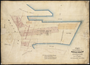 Plan of the property known as Rowe's Wharf