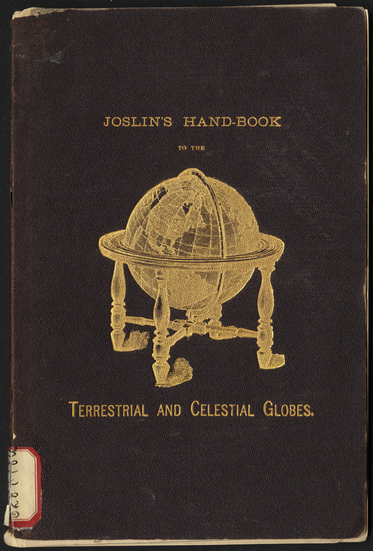 Joslin's hand-book to the terrestrial and celestial globes [cover]