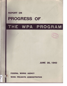 Report on the progress of the WPA Project, June 30th, 1940