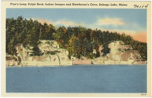 Frye's Leap, Pulpit Rock, Indian Images and Hawthorne's Cove, Sebago Lake, Maine
