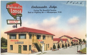 Ambassador Lodge, facing the beautiful Sandias, east on Highway 66 -- Albuquerque, N.M.
