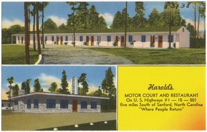 "Harold's Motor Court and Restaurant, on U.S. Highways #1 -- 15 -- 501, five miles south of Sanford, North Carolina, ""Where people return"""
