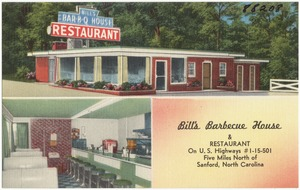 Bill's Barbecue House & Restaurant, on U.S. Highways #1 - 15 - 501, five miles north of Sanford, North Carolina