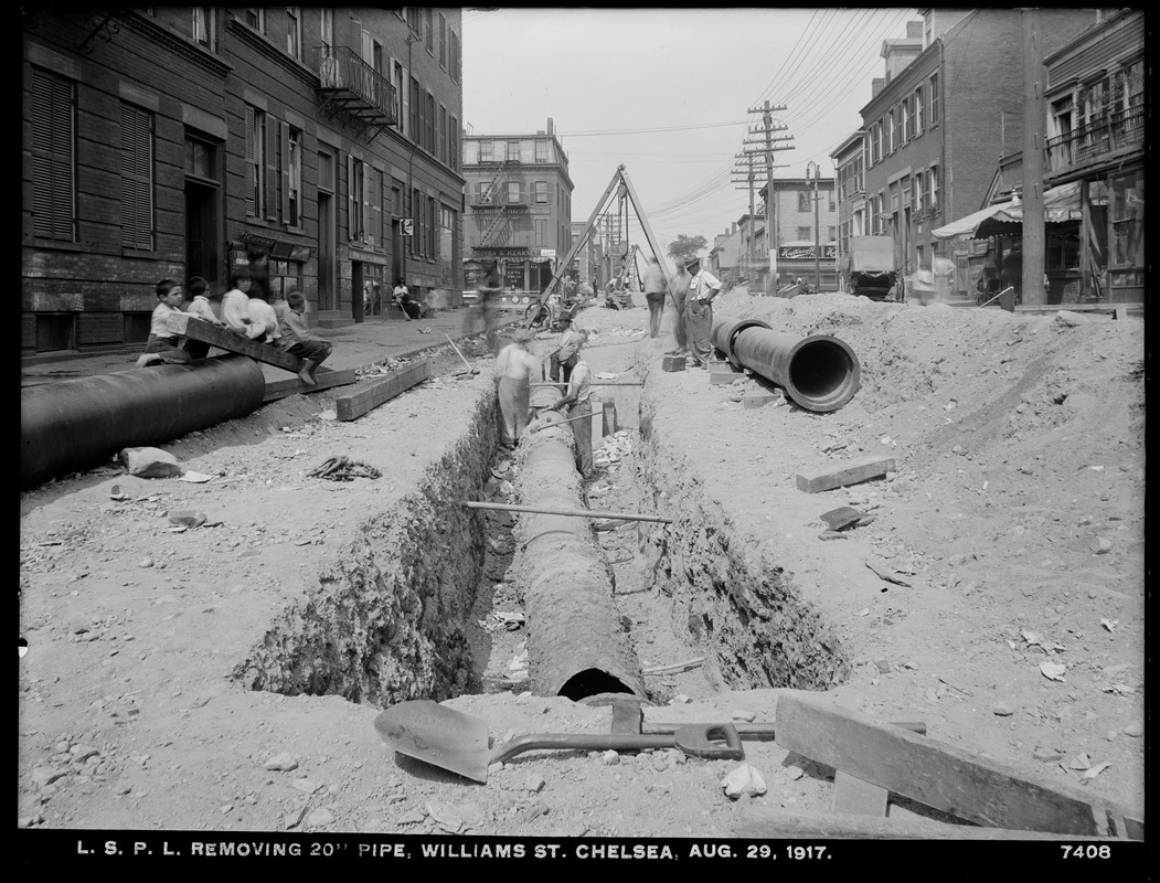 Distribution Department, Low Service Pipe Lines, removing 20-inch pipe, Williams Street, Chelsea, Mass., Aug. 29, 1917