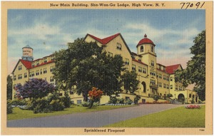 New main building, Sha-Wan-Ga Lodge, High View, N. Y. Sprinklered fireproof