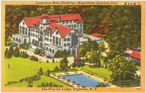 Luxurious main building -- magnificent spacious pool. Sha-Wan-Ga Lodge, Highview, N. Y.