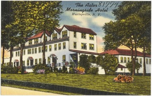 The Astor, Morningside Hotel, Hurleyville, N. Y.