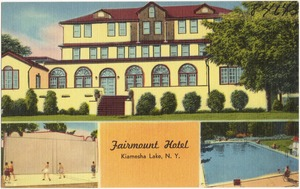 Fairmount Hotel, Kiamesha Lake, N. Y.