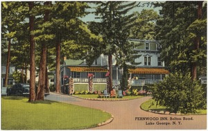 Fernwood Inn, Bolton Road, Lake George, N. Y.