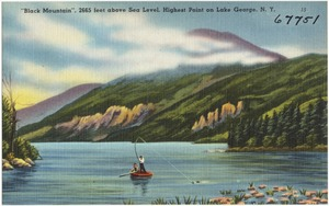 """""""Black Mountain,"""" 2665 feet above sea level, highest point on Lake George, N. Y."""
