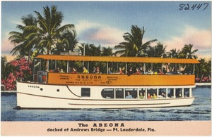 The Abeona, docked at Andrews Bridge, Ft. Lauderdale, Florida
