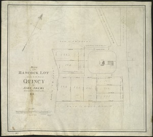 Plan of the Hancock lot given to the town of Quincy by John Adams, formerly President of the U.S