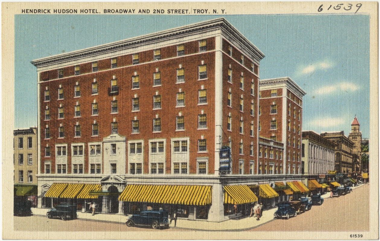 Hendrick Hudson Hotel Broadway And 2nd Street Troy N Y