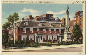 Philips Manor Hall, Warburton Ave. and Dock Street. Yonkers, N. Y.
