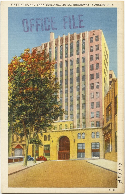First National Bank building, 30 So. Broadway, Yonkers, N. Y.