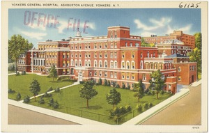 Yonkers General Hospital, Ashburton Avenue, Yonkers, N. Y.