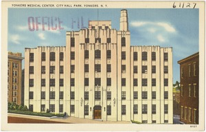 Yonkers Medical Center. City Hall Park. Yonkers, N. Y.