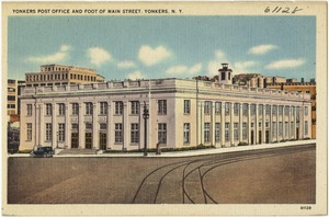 Yonkers Post Office and foot of Main Street, Yonkers, N. Y.