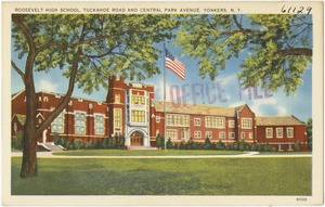 Roosevelt High School, Tuckahoe Road and Central Park Avenue, Yonkers, N. Y.