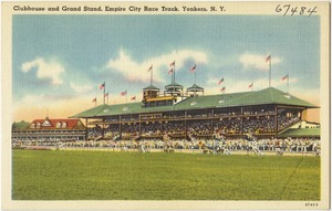 Clubhouse and grand stand, Empire City Race Track, Yonkers, N. Y.