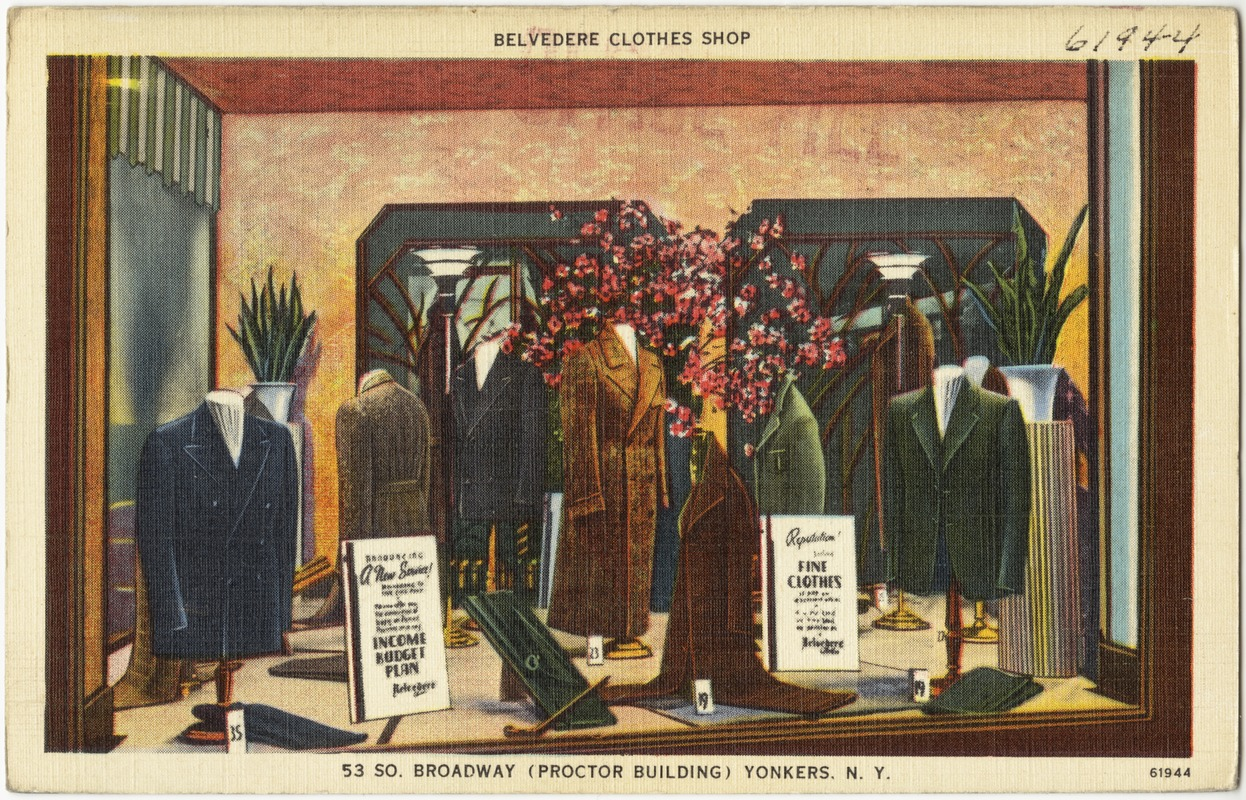 Belvedere Clothes Shop, 53 So. Broadway (Proctor Building) Yonkers, N. Y.