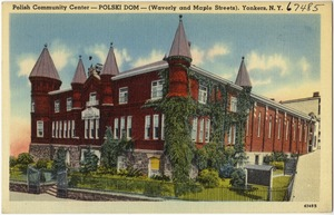 Polish Community Center -- Polski Dom -- (Waverly and Maple Streets), Yonkers, N. Y.