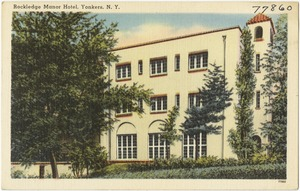 Rockledge Manor Hotel, Yonkers, N. Y.
