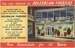You can depend on Adlerblum Furriers, fur specialists for 50 years.