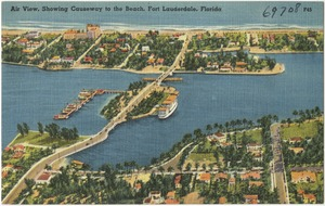 Air view, showing causeway to the beach, Fort Lauderdale, Florida