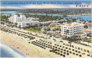 Fort Lauderdale Beach Hotel and Trade Winds Hotel, Fort Lauderdale, Florida