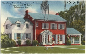 """Sunshine Manor""- The President's Home, Florida A and M College, Tallahassee, Fla."