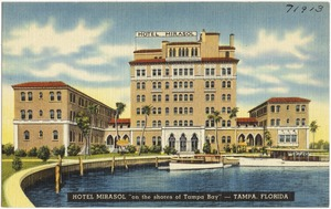 "Hotel Mirasol, ""on the shores of Tampa Bay""- Tampa, Florida"