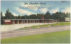 The Charlton Court, on U.S. Highway #1, 1/2 mile south of Southern Pines, North Carolina