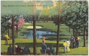 Pine Needles Golf Course, Southern Pines, N. C.