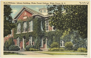 Heck-Williams Library Building, Wake Forest College, Wake Forest, N. C.