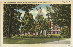 The Administration Building, ,Wake Forest College, Wake Forest, N. C.