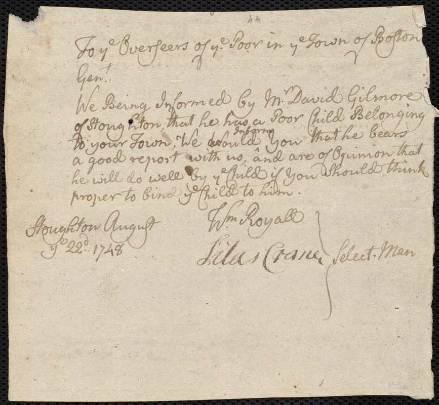 Document of indenture: Servant: Cocklin, Margrett. Master: Gilmore, David. Town of Master: Stoughton. Selectmen of the town of Stoughton autograph document signed to the Overseers of the Poor of the town of Boston: Endorsement Certificate for David Gilmore.
