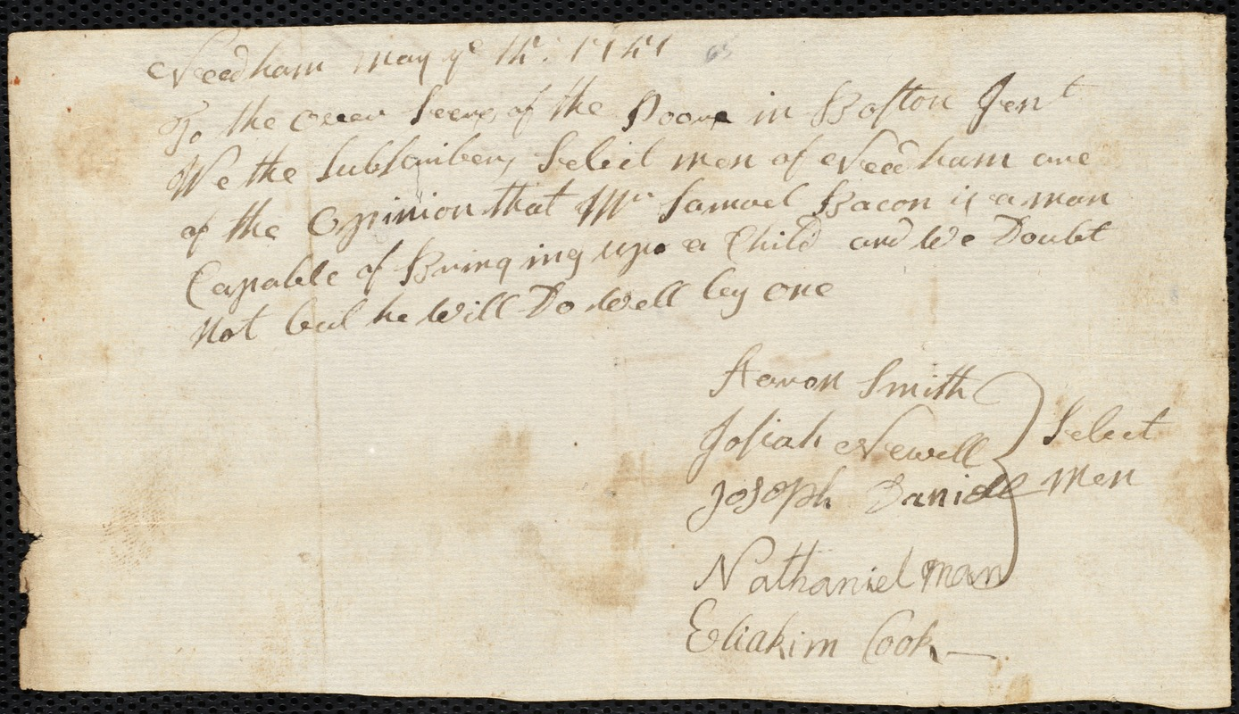 Document of indenture: Servant: Frizell, Joseph. Master: Bacon, Samuel. Town of Master: Needham. Selectmen of the town of Needham autograph document signed to the Overseers of the Poor in Boston: Endorsement Certificate for Samuel Bacon.