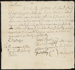 Document of indenture: Servant: Kelton, John. Master: Clark, Samuel. Town of Master: Northampton. Selectmen of the town of Northampton autograph document signed to the [Overseers of the Poor in the town of Boston]: Endorsement Certificate for Samuel Clark.