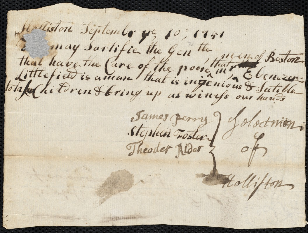 Document of indenture: Servant: Hunt, Elizabeth. Master: Littlefield, Ebenezer. Town of Master: Holliston. Selectmen from the town of Holliston autograph document signed to the [Overseers of the Poor of the town of Boston}: Endorsement Certificate for Ebenezer Littlefield.