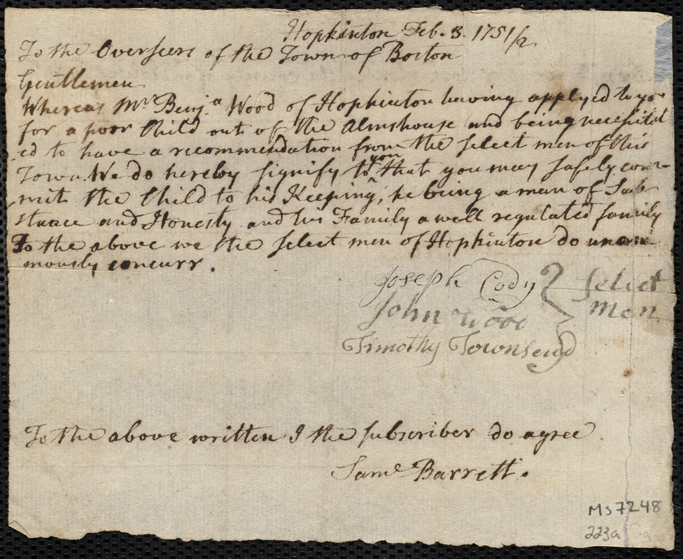 Document of indenture: Servant: Newton, Ann. Master: Wood, Benjamin. Town of Master: Hopkinton. Selectmen of the town of Hopkinton autograph document signed to the Overseers of the Poor of the Towno of Boston: Endorsement Certificate for Benjamin Wook.